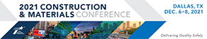2021 Construction & Materials Conference